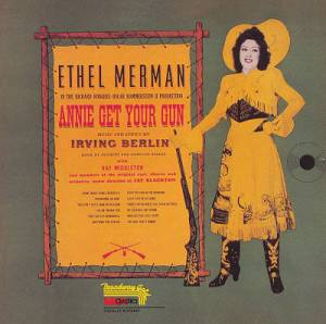 Annie Oakley symbolized by Ethel Merman